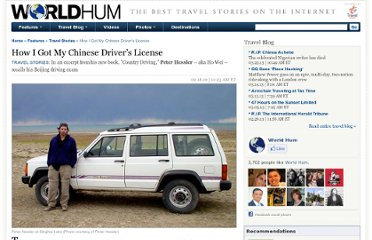 http://www.worldhum.com/features/travel-stories/how-i-got-my-chinese-drivers-license-20100218/?refcd=n-def