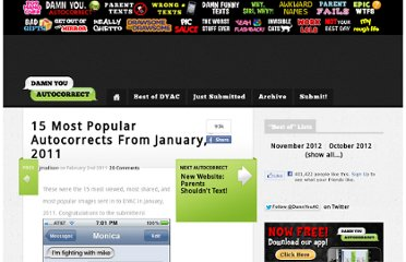 http://www.damnyouautocorrect.com/5122/15-most-popular-autocorrects-from-january-2011/