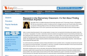http://content.easybib.com/2012/03/13/research-in-the-elementary-classroom-its-not-about-finding-information-anymore/