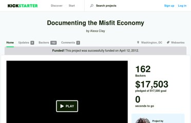 http://www.kickstarter.com/projects/1355677723/documenting-the-misfit-economy
