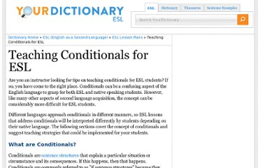 http://esl.yourdictionary.com/lesson-plans/Teaching-Conditionals-for-ESL.html