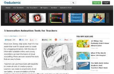 http://edudemic.com/2012/03/5-innovative-animation-tools-for-teachers/