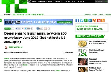 http://techcrunch.com/2011/12/07/deezer-plans-to-launch-in-200-countries-by-june-2012-but-not-in-the-usa/