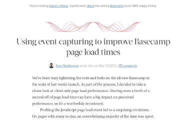 http://37signals.com/svn/posts/3137-using-event-capturing-to-improve-basecamp-page-load-times