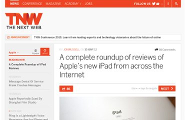 http://thenextweb.com/apple/2012/03/15/a-complete-roundup-of-reviews-of-apples-new-ipad-from-across-the-internet/