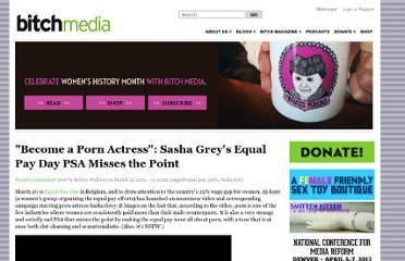 http://bitchmagazine.org/post/become-a-porn-actress-sasha-greys-equal-pay-day-psa-feminism-sex