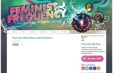 http://www.feministfrequency.com/2011/03/true-grit-mattie-ross-and-feminism/