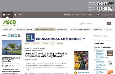 http://www.ascd.org/publications/educational-leadership/oct99/vol57/num02/Learning-About-Learning-to-Read@-A-Conversation-with-Sally-Shaywitz.aspx