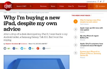 http://news.cnet.com/8301-30685_3-57397997-264/why-im-buying-a-new-ipad-despite-my-own-advice/