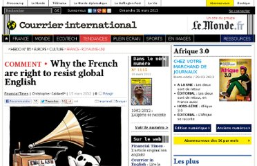 http://www.courrierinternational.com/article/2012/03/15/why-the-french-are-right-to-resist-global-english