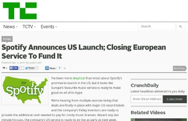 http://techcrunch.com/2011/04/01/spotify-announces-us-launch-closing-european-service-to-fund-it/