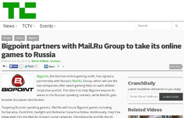 http://techcrunch.com/2011/06/14/bigpoint-partners-with-mail-ru-group-to-take-its-online-games-to-russia/