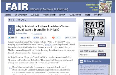 http://www.fair.org/blog/2012/03/15/why-is-it-hard-to-believe-president-obama-would-want-a-journalist-in-prison/