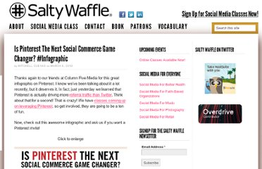 http://www.saltywaffle.com/is-pinterest-the-next-social-commerce-game-changer-infographic/