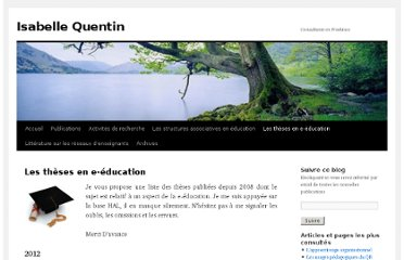 http://isabellequentin.wordpress.com/les-theses-en-e-education/