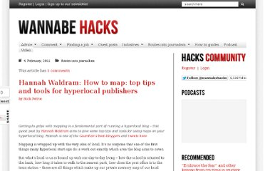 http://wannabehacks.co.uk/2011/02/04/hannah-waldram-how-to-map-top-tips-and-tools-for-hyperlocal-publishers/