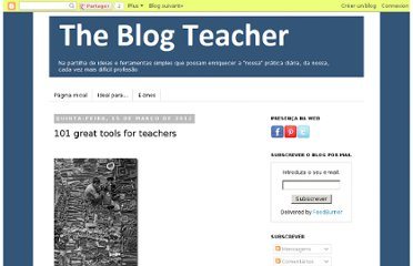 http://theblogteacher.blogspot.com/2012/03/101-great-tools-for-teachers.html