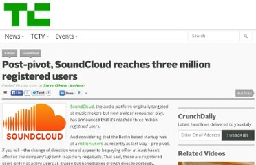 http://techcrunch.com/2011/02/10/post-pivot-soundcloud-reaches-three-million-registered-users/