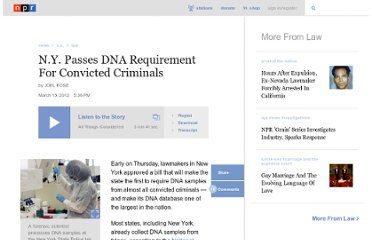 http://www.npr.org/2012/03/15/148692189/n-y-passes-dna-requirement-for-convicted-criminals