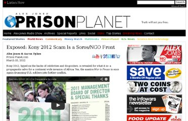 http://www.prisonplanet.com/exposed-kony-2012-scam-is-a-sorosngo-front.html