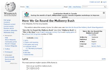 http://en.wikipedia.org/wiki/Here_We_Go_Round_the_Mulberry_Bush