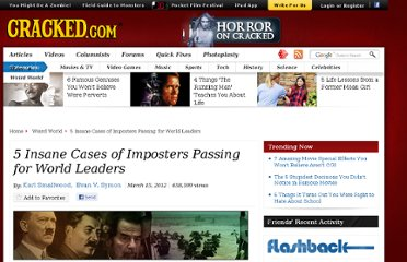 http://www.cracked.com/article_19723_5-insane-cases-imposters-passing-world-leaders.html