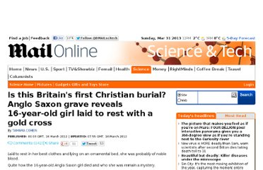 http://www.dailymail.co.uk/sciencetech/article-2115526/Anglo-Saxon-grave-reveals-16-year-old-girl-laid-rest-gold-cross.html