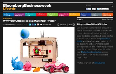 http://images.businessweek.com/slideshows/2012-03-12/why-your-office-needs-a-makerbot-printer