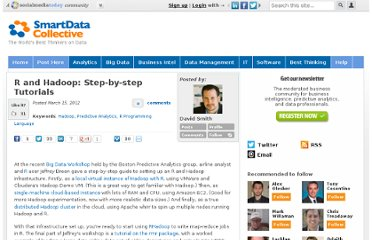 http://smartdatacollective.com/davidmsmith/48213/r-and-hadoop-step-step-tutorials