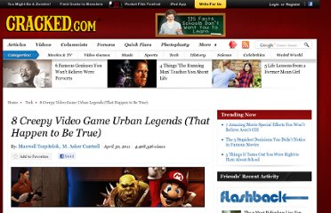 http://www.cracked.com/article_19172_8-creepy-video-game-urban-legends-that-happen-to-be-true_p2.html