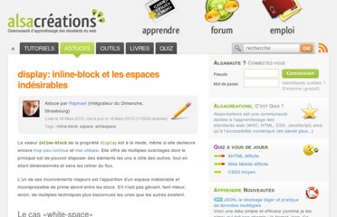 http://www.alsacreations.com/astuce/lire/1432-display-inline-block-espaces-indesirables.html