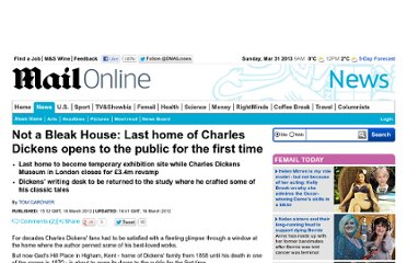 http://www.dailymail.co.uk/news/article-2115891/Not-Bleak-House-Last-home-Charles-Dickens-opens-public-time.html
