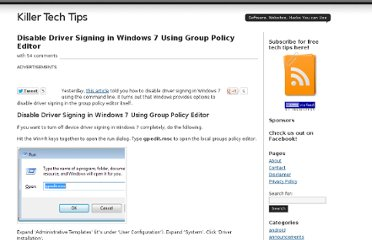 http://www.killertechtips.com/2009/05/06/disable-driver-signing-in-windows-7-using-group-policy-editor/