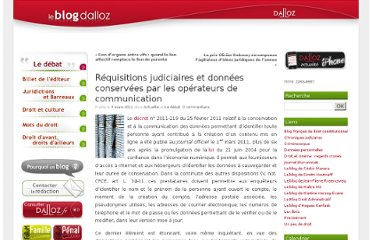 http://blog.dalloz.fr/2011/03/03/requisitions-judiciaires-et-donnees-conservees-par-les-operateurs-de-communication/