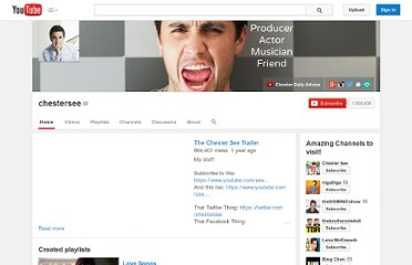 http://www.youtube.com/user/chestersee
