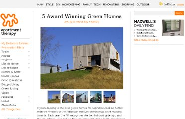 http://www.apartmenttherapy.com/5-award-winning-green-homes-ai-143656