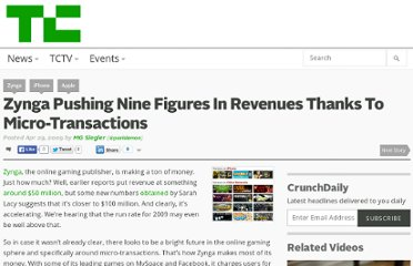 http://techcrunch.com/2009/04/29/zynga-pushing-nine-figures-in-revenues-thanks-to-micro-transactions/
