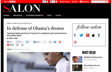 http://www.salon.com/2012/03/16/in_defense_of_obamas_drones/