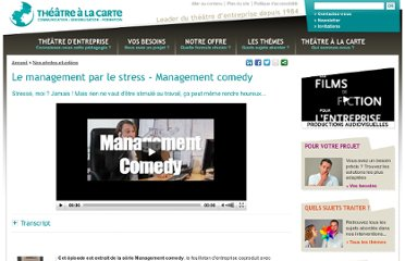 http://www.theatrealacarte.fr/nos-photos-et-videos/feuilletons-entreprise-management-comedy-management-par-le-stress