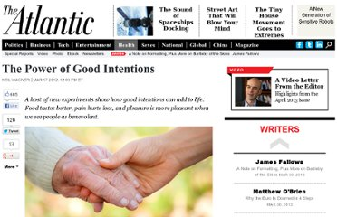 http://www.theatlantic.com/health/archive/2012/03/the-power-of-good-intentions/254363/