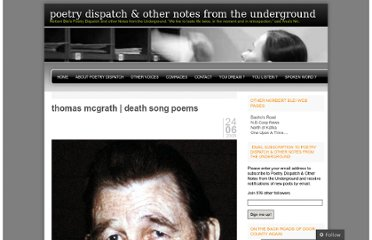 http://poetrydispatch.wordpress.com/2008/06/24/thomas-mcgrath-death-song-poems/