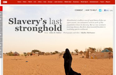 http://www.cnn.com/interactive/2012/03/world/mauritania.slaverys.last.stronghold/index.html