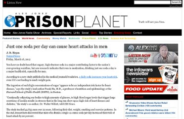 http://www.prisonplanet.com/just-one-soda-per-day-can-cause-heart-attacks-in-men-learn-more-httpwww-naturalnews-com035262_soda_heart_attacks_men-htmlixzz1pibieclu.html
