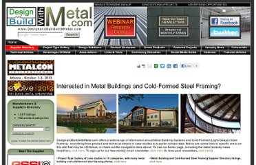 http://www.designandbuildwithmetal.com/MediaKit/Items/metal_building_and_steel_framing_information.aspx?gclid=CO3Xzpbj8K4CFZNV7AodCBHvHg