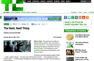 http://techcrunch.com/2012/03/18/the-next-next-thing/
