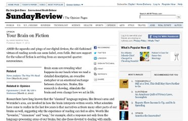 http://www.nytimes.com/2012/03/18/opinion/sunday/the-neuroscience-of-your-brain-on-fiction.html?pagewanted=all