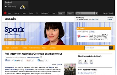 http://www.cbc.ca/spark/2012/03/full-interview-gabriella-coleman-on-anonymous/