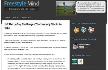 http://freestylemind.com/10-thirty-days-challenges-that-nobody-wants-to-take