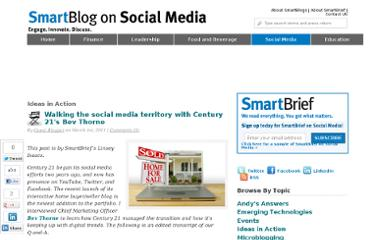 http://smartblogs.com/social-media/2011/03/01/walking-the-social-media-territory-with-century-21s-bev-thorne/
