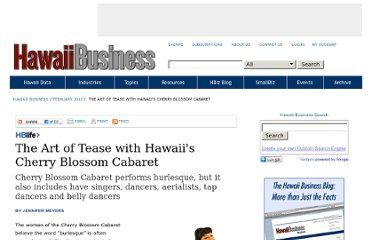http://www.hawaiibusiness.com/Hawaii-Business/February-2012/The-Art-of-Tease-with-the-Cherry-Blossom-Cabaret/